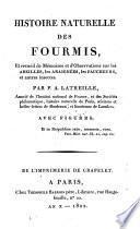 Histoire naturelle des fourmis, et recueil de mémoires et d'observations sur les abeilles, les araignées, les faucheurs, et autres insectes