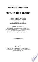 Histoire naturelle des oiseaux de paradis et des épimaques