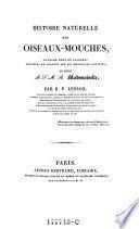 Histoire naturelle des oiseaux-mouches