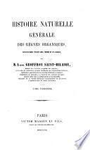Histoire naturelle générale des règnes organiques