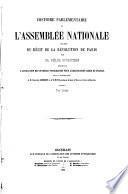 Histoire parlementaire de l'Assemblée...nationale; précédée du récit de la révolution de Paris