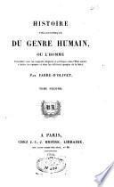 Histoire philosophique du genre humain, considéré sous ses rapports religieux et politiques dans l'état social