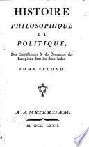 Histoire philosophique et politique des Etablissemens & du Commerce des Européens dans les deux Indes