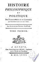 Histoire philosophique et politique des Etablissements et du Commerce des européens dans les deux Indes