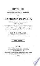 Histoire physique, civile et morale des environs de Paris,