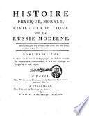Histoire physique, morale, civile et politique de la Russie ancienne et moderne