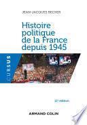 Histoire politique de la France depuis 1945 - 11e éd.