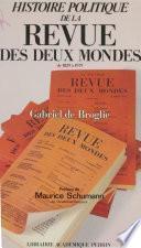 Histoire politique de la «Revue des Deux Mondes» de 1829 à 1979