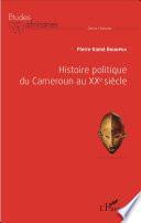 Histoire politique du Cameroun au XXè siècle