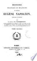 Histoire politique et militaire du prince Eugène Napoléon