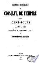 Histoire populaire du Consulat, de l'Empire et des Cent-Jours de 1799-1815, veillées de Simon-le-Pauvre