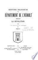 Histoire religieuse du département de l'Hérault: Pendant la Révolution
