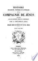 Histoire religieuse, politique et litteraire de la compagnie de Jésus
