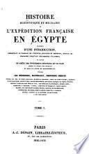 Histoire scientifique et militaire de l'expédition française en Égypte: Histoire ancienne de l'Egypte, réd. par Louis Reybaud, Marquis de Fortia d'Urban, et Marcel