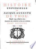 Histoire Universelle de Jacque Auguste De Chow, 12
