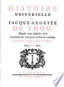 Histoire Universelle de Jacque Auguste De Chow, 15