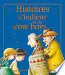Histoires d'indiens et de cow-boys