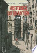 Histoires du quartier (Tome 2) - Chemins