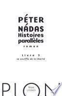 Histoires parallèles, livre 3 : Le souffle de la liberté