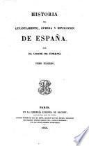Historia Del Lavantamiento, Guerra Y Revolucion De España