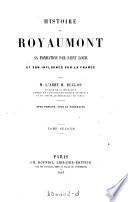 Historie de Royaumont sa Fondation par Saint Louis et son Influence sur la France