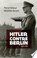 Hitler contre Berlin