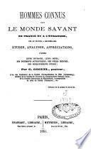 Hommes connus dans le monde savant, en France et à l'étranger, nés ou élevés à Montbéliard