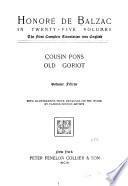 Honoré de Balzac in twenty-five volumes: Cousin Pons. Old Goriot