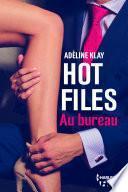 Hot Files - Au bureau