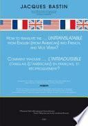 How to Translate the...Untranslatable From English (From American) into French and Vice Versa?