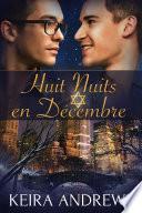 Huit Nuits en Décembre