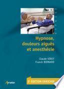 Hypnose, douleurs aiguës et anesthésie (2e édition)