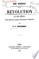 Idee generale de la revolution au XIX siecle