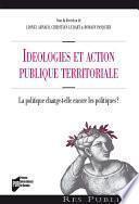 Idéologies et action publique territoriale
