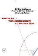 Image et transgression au Moyen Âge