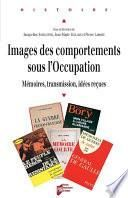 Images des comportements sous l'Occupation