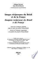 Images réciproques du Brésil et de la France