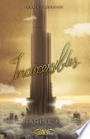 Inaccessibles - tome 3 Démesure