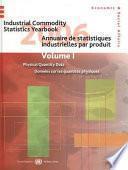 Industrial Commodity Statistics Yearbook 2006/ Annuaire de Statistiques Industrielles par Produit 2006