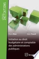 Initiation du droit budgétaire et comptable des administrations publiques