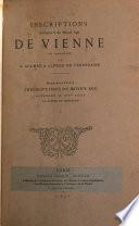 Inscriptions antiques & du moyen âge de Vienne en Dauphiné, par A. Allmer & A. de Terrebasse. 2 pt. [in] 6 tom. [With] Atlas