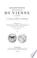 Inscriptions antiques et du Moyen Age de Vienne en Dauphiné: Inscriptions antiques antérieures au VIII. siècle, par A. Allmer