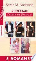 Intégrale L'empire des Beaumont