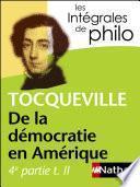 Intégrales de Philo - TOCQUEVILLE, De la démocratie en Amérique (4e partie tome 2)