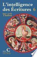 Intelligence des écritures - Volume 6 - Année C