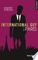 International Guy - tome 1 Paris