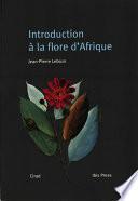 Introduction à la flore d'Afrique