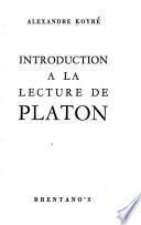 Introduction à la lecture de Platon