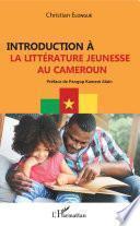 Introduction à la littérature jeunesse au Cameroun