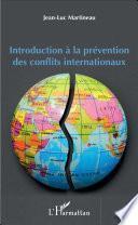 Introduction à la prévention des conflits internationaux